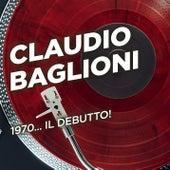 1970... il debutto! de Claudio Baglioni
