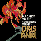Ear Candy for the Headphone Trippers by Days Away