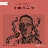 Pickmans Modell (Ungekürzt) von H.P. Lovecraft