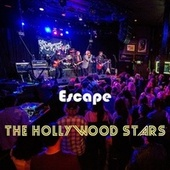 Escape (Live) by Hollywood Stars