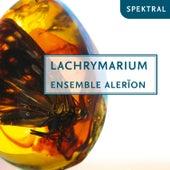 Lachrymarium von Ensemble Alerion