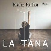 La Tana von Franz Kafka