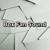 Box Fan Sound by White Noise Sleep Therapy