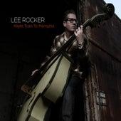 Night Train to Memphis von Lee Rocker