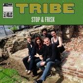 Stop & Frisk de Tribe
