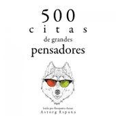 500 Citas de Grandes Pensadores (Colección las Mejores Citas) by Martin Luther King, Jr.