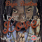 Lose Your Love de Buju Banton