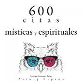 600 Citas Místicas y Espirituales (Colección las Mejores Citas) by Dalai Lama