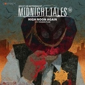 Folge 35: High Noon Again von Midnight Tales