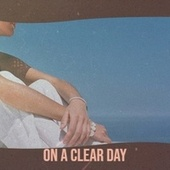 On a Clear Day by Various Artists
