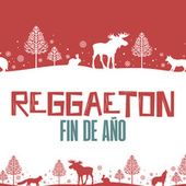 Reggaeton Fin de Año by Various Artists