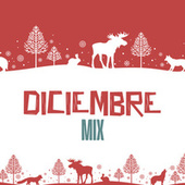 Diciembre Mix by Various Artists