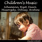 Schumann, Bizet, Fauré, Mussorgsky, Debussy & Brahms: Children's Music by Claudio Colombo