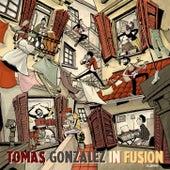 In-Fusión by Tomas Gonzalez
