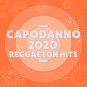 Capodanno 2020 Reggaeton Hits di Various Artists