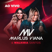 Marlus Viana & Walkira Santos - Ao Vivo de Marlus Viana
