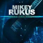 Bring The Rukus de Mikey Rukus