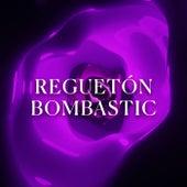 Reguetón Bombastic von Various Artists
