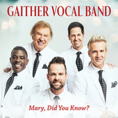 Mary, Did You Know? (Live) by Gaither Vocal Band