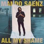 All My Shame von Mando Saenz