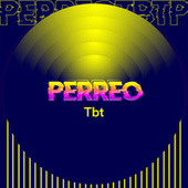 Perreo TBT by Various Artists