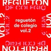 Reguetón de Colegio Vol.2 von Various Artists