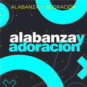 Alabanza y Adoración by Various Artists