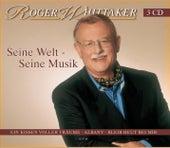 Seine Welt - Seine Musik by Roger Whittaker
