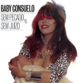 Sem Pecado E Sem Juizo de Baby do Brasil (Baby Consuelo)
