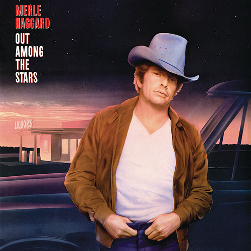 Out Among The Stars by Merle Haggard