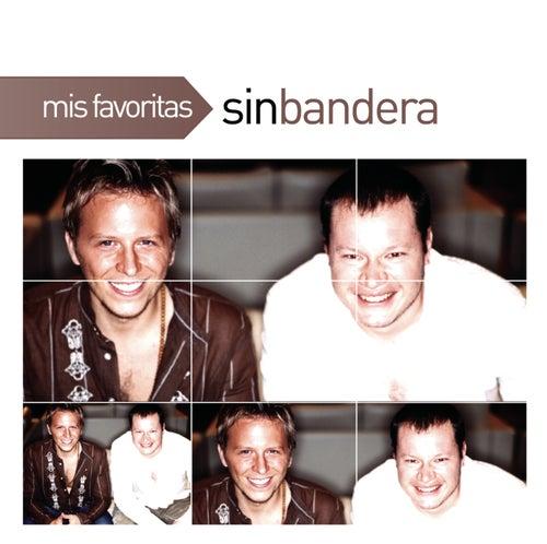 Mis Favoritas by Sin Bandera