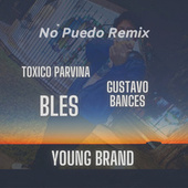 No Puedo (Remix) by Young Brand, Toxico Parvina, Bles