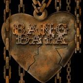 Unchain My Heart de Bang Data