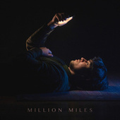Million Miles by The Unknown Neighbour
