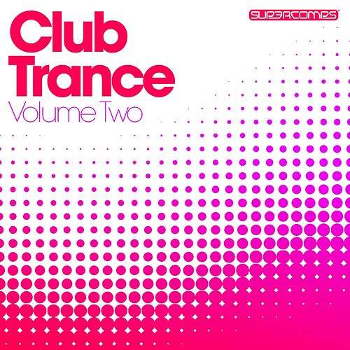 Club Trance - Volume Two by Various Artists
