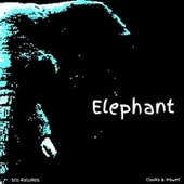 Elephant (feat. Inswell) by Clooks