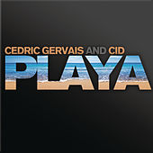 Playa by Cedric Gervais