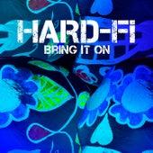 Bring It On by Hard-Fi