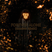 Forever Alone (Gaming Remix) de Apoc