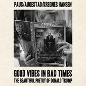 Good Vibes in Bad Times by Marcus Paus