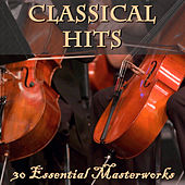 Classical Hits: 30 Essential Masterworks di Various Artists