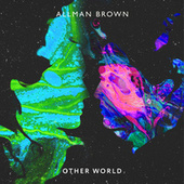 Other World di Allman Brown
