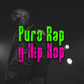 Puro Rap y Hip Hop by Various Artists