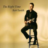 The Right Time fra Rob Tardik