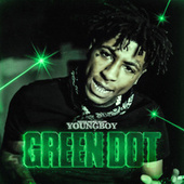 Green Dot von YoungBoy Never Broke Again