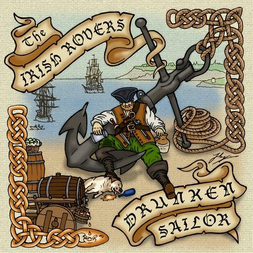 Drunken Sailor by Irish Rovers