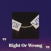 Right Or Wrong de Various Artists
