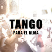 Tango para el alma by Various Artists
