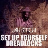 Set Up Yourself Dreadlocks by Jah Stitch