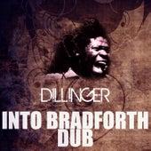 Into Bradforth Dub by Dillinger